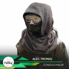 Peace Peter's Podcast 039 | Zündschnur | Alec Troniq
