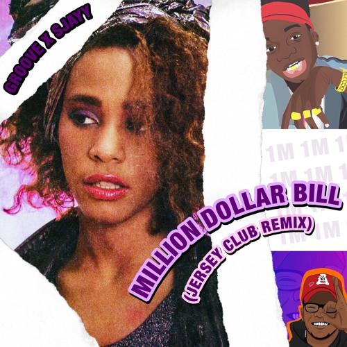 Download Dj Dollar Bill: MILLION DOLLAR BILL (Jersey Club Remix
