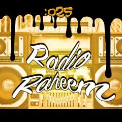 Radio Raheem Episode :025
