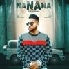 NaNaNa Song KARAN AUJLA (official full song)