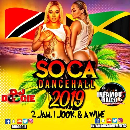 Soca Dancehall 2019 - 2 Jam, 1 Jook & a Wine