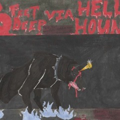 6 Feet Deep Via Hell Hound