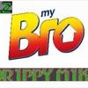 My Bro- Dr1ppy M1ke