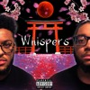 Whispers (feat. Nasic) (Prod. DeCicco Beats)