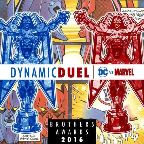 Best of DC & Marvel 2016 Brothers Awards