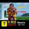 Taste .Tyga (feat. Offset) Remix Taste Edit On It BY DJ BESO