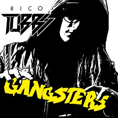Rico Tubbs - Gangsters (Dr Oscillator Remix)