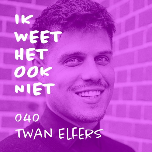 040 Influencermarketing (met Twan Elfers)