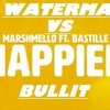 Watermat Vs Marshmello  (feat. Bastille)  Happier Bullit ( Nico La Targia Mashup)