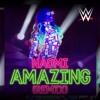 WWE Amazing (Remix Naomi oppening theme song)