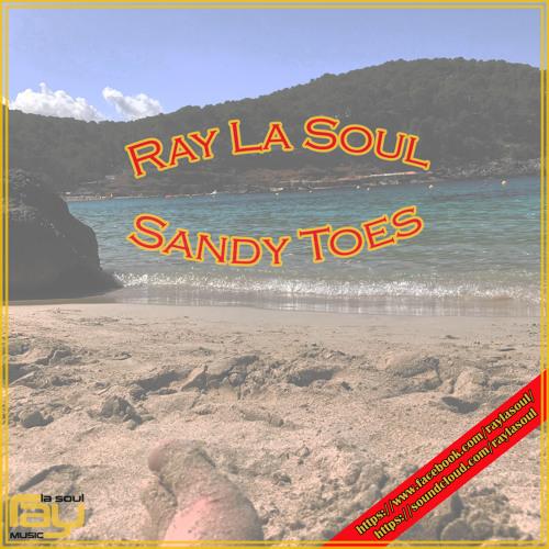 Ray La Soul - Sandy Toes