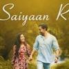 Download Saiyaan Re - Official Musi | Manisha Dhar | Ravi Chowdhury | Ruhaan Rajput Mp3