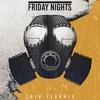 Friday Nights 143 (2018 Yearmix)