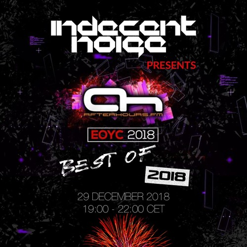Indecent Noise - EOYC 2018 (TOP 50 Of 2018)