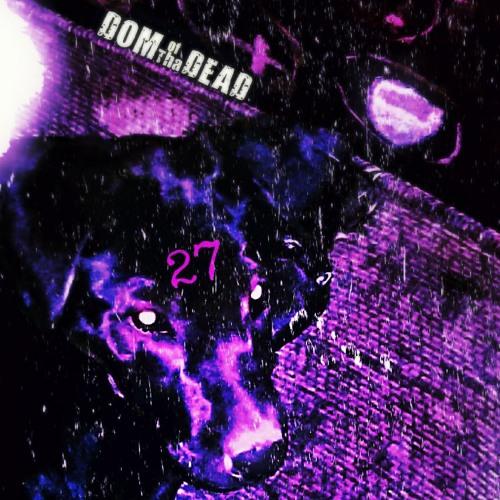 Flu Seizen' (Prod. Ross) - DomOfThaDead [27]