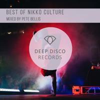 Best Of Nikko Culture - Mixed By Pete Bellis