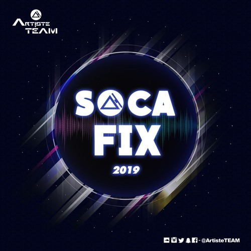 Soca Fix 2019 (Episode 1)