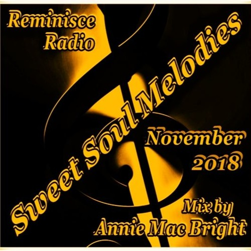 Sweet Soul Melodies Reminisce Radio Show November 2018 Mixed