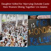 Daughter Killed for Marrying Outside Caste 😢 Men-Women Dining Together Un-Islamic 🍽️