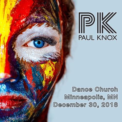 Dance Church - December 30, 2018 - Paul Knox