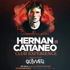 Quivver Opening For Hernan Cattaneo @ Bar Standard, Denver