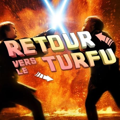Star Wars Episode III : La Revanche des Sith (Feat Giga Musik) : Retour vers le Turfu #35 part.2