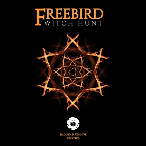 FreeBird - Witch Hunt (Smooth N Groove Records)