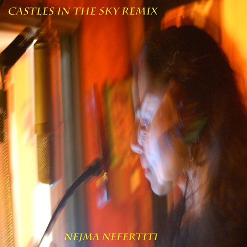 Castles in the Sky Remix