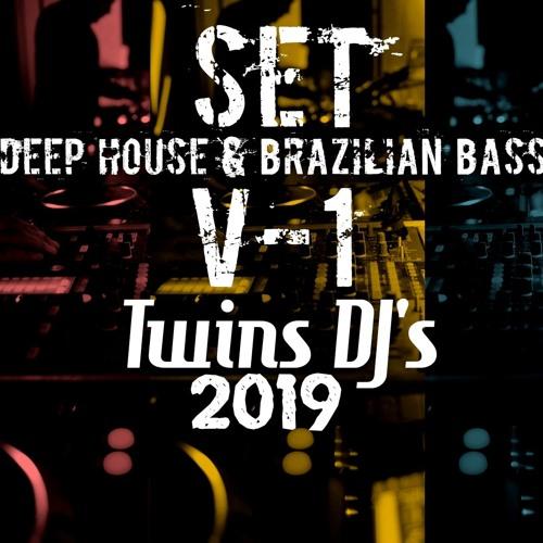 SET Deep House & Brazilan Bass v-1 TWINS DJ'S 2019