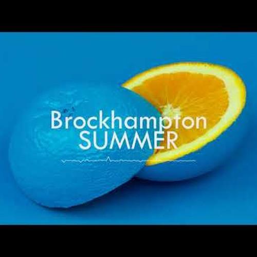 Brockhampton - Summer(Professor-Wrecks Remix)