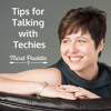 Tips for Talking with Techies and How Gender Plays a Role - TPP30
