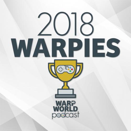 Episode 76: The 2018 Warpies