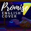 Promise - English Cover