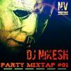 PARTY MIXTAP #01 - DJ NIKESH