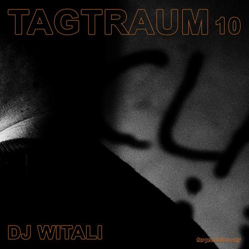 DJ Witali - Tagtraum 10