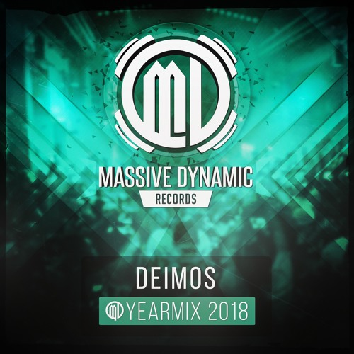 Massive Dynamic Records 2018 Yearmix By Deimos