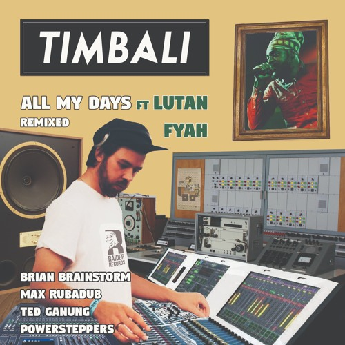 Timbali, Lutan Fyah — All My Days (Remixed) (EP) 2019