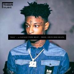 """Issa"" - 21 Savage ft. Metro Boomin' & Gucci Mane Type Beat 2019 - prod. Switcher Beats"