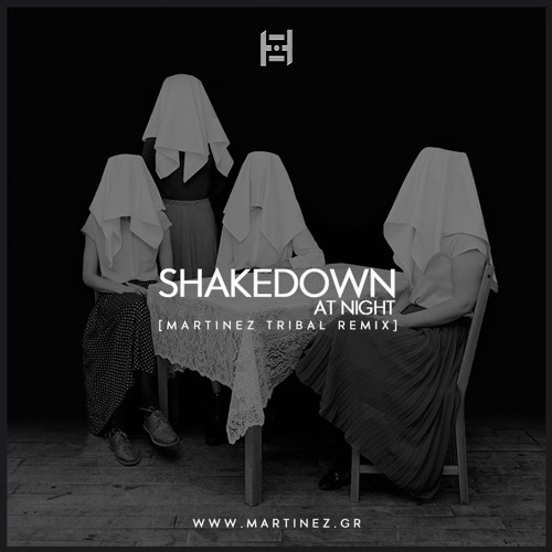 Shakedown - At Night (Martinez Tribal Remix)