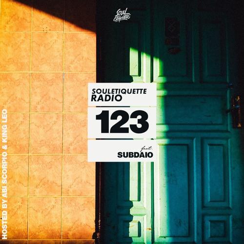 Souletiquette Radio Session 123 ft. Subdaio