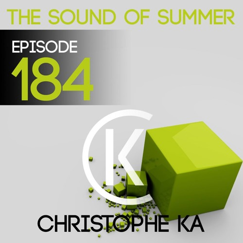 The Sound Of Summer 184 (END OF YEAR MIX)