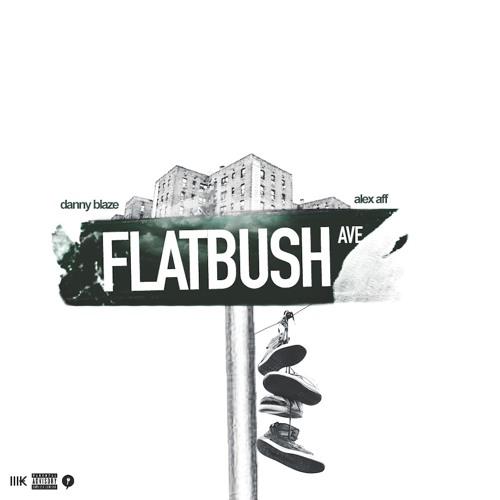 Danny Blaze feat Alex Aff - Flatbush Ave