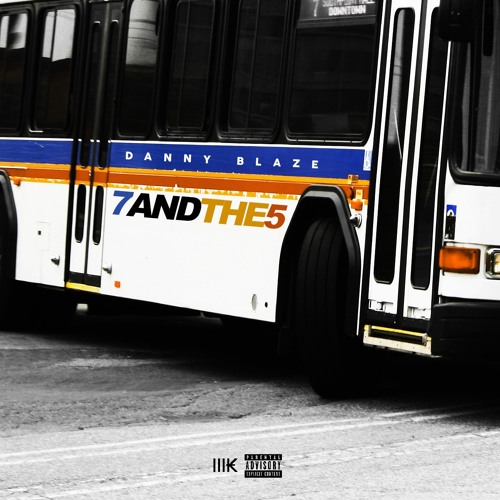 Danny Blaze - 7 and The 5