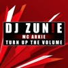 Turn Up The Volume 001 - DJ ZUN!E & MC ARKIE  - FREE DOWNLOAD