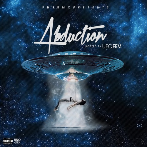 UFO Fev - Abduction (The Mixtape)