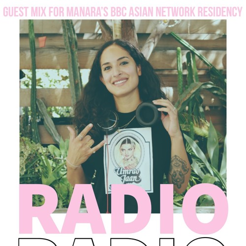 Guest Mix for Manara's BBC Asian Network Residency