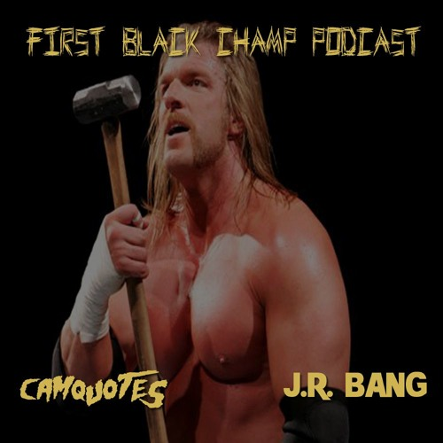 First Black Champ - The Oral HIstory Of Triple H