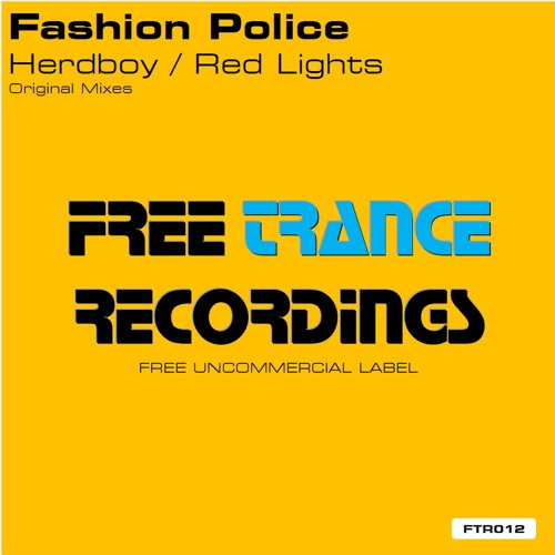 Fashion Police - Red Lights (Original Mix)