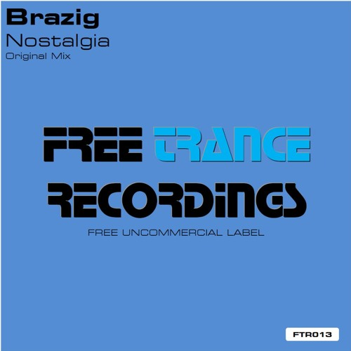 Brazig - Nostalgia (Original Mix)