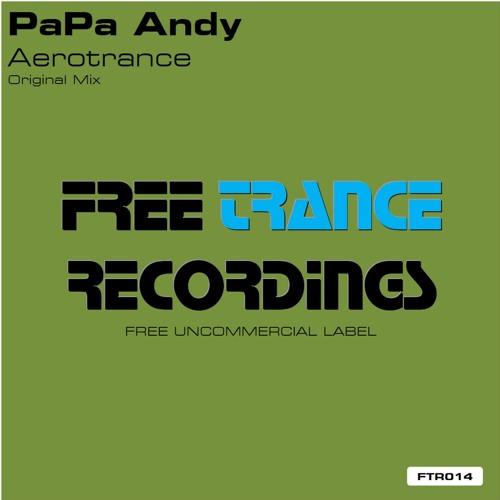 PaPa Andy - Aerotrance (Original Mix)